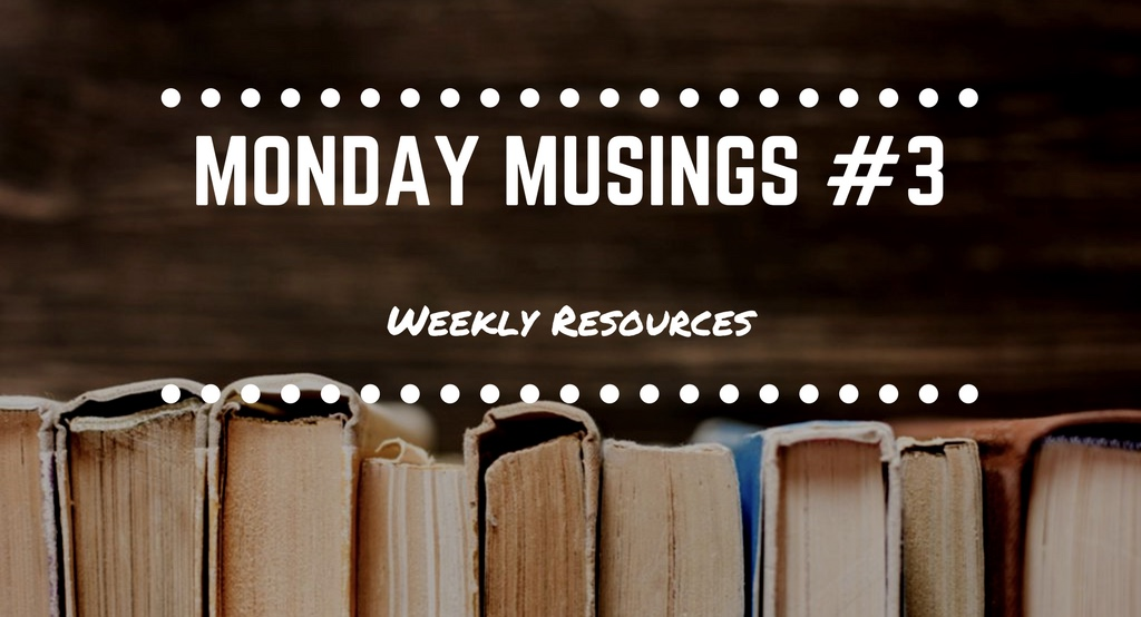 Monday Musings #3