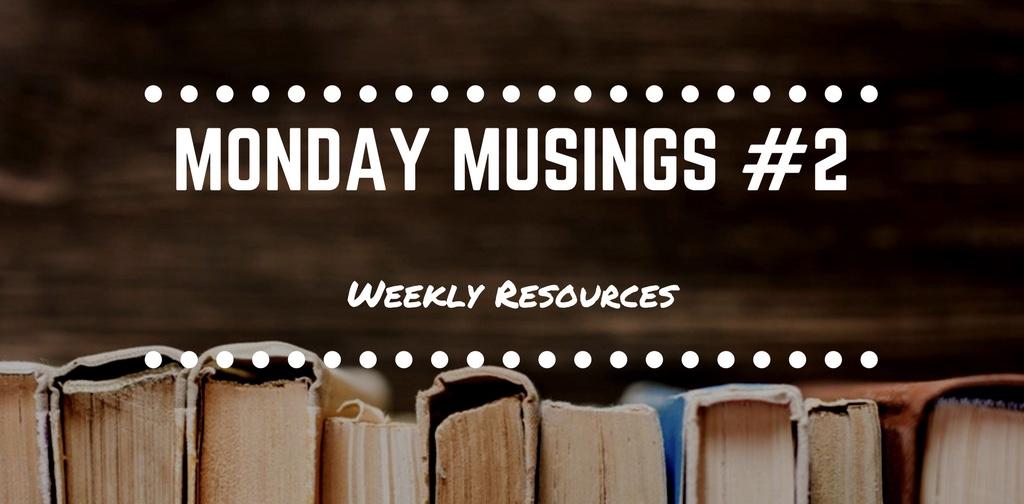 Monday Musings #2