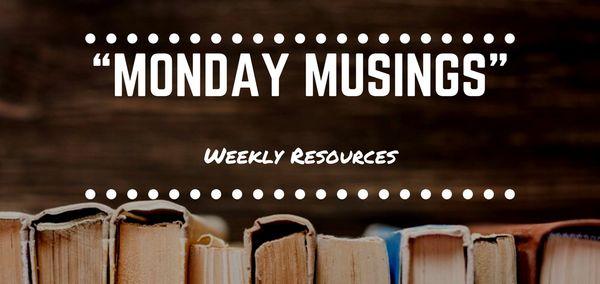 """""""Monday Musings #1"""" (New Segment)"""